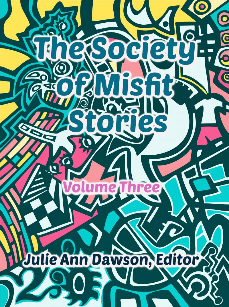 Society of Misfit Stories Vol 3 cover art